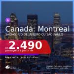 Passagens para o <b>CANADÁ: Montreal</b>, com datas para viajar em 2021, de Janeiro até Maio! Valores a partir de R$ 2.490, ida e volta, c/ taxas!