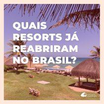 42 resorts abertos no Brasil com medidas de segurança e higiene contra coronavírus