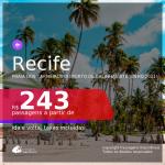 Ainda dá tempo de programar sua viagem para a Praia dos Carneiros ou Porto de Galinhas!!! Passagens para o <b>RECIFE</b>, com datas para viajar a partir de Setembro/2020 e opções até Junho/2021! A partir de R$ 243, ida e volta, c/ taxas!