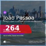 Passagens para <b>JOÃO PESSOA</b>, com datas para viajar a partir de Setembro/2020 e opções até Junho/2021! A partir de R$ 264, ida e volta, c/ taxas!