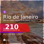 Passagens para o <b>RIO DE JANEIRO</b>, com datas para viajar a partir de set/20 até JUNHO 2021! A partir de R$ 210, ida e volta, c/ taxas!