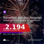 Passagens para o <b>RÉVEILLON</b> em <b>LOS ANGELES</b>! A partir de R$ 2.194, ida e volta, c/ taxas!
