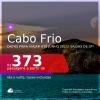 Passagens para <b>CABO FRIO</b>, com datas para viajar até JUNHO 2021! A partir de R$ 373, ida e volta, c/ taxas!