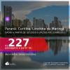 Passagens para o <b>PARANÁ: Curitiba, Londrina ou Maringá</b>, com datas para viajar a partir de Setembro/2020 e opções até Junho/2021! A partir de R$ 227, ida e volta, c/ taxas!