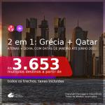 Voando Qatar! Passagens 2 em 1 – <b>GRÉCIA: Atenas + QATAR: Doha</b>, com datas para viajar em 2021, de JANEIRO até JULHO, inclusive para o Verão Europeu de 2021! A partir de R$ 3.653, todos os trechos, c/ taxas!