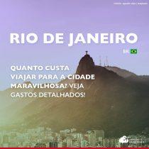 Quanto custa viajar para o Rio de Janeiro: veja gastos dia a dia