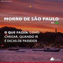 O que fazer em Morro de São Paulo: como chegar, quando ir e dicas de passeios