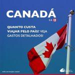 Quanto custa viajar pelo Canadá: roteiro por Montreal, Quebec City, Ottawa, Toronto e Cataratas do Niágara