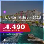 Passagens para as <b>MALDIVAS: Male</b>, com datas para viajar em 2021, de Janeiro até Março! A partir de R$ 4.490, ida e volta, c/ taxas!