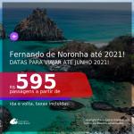 Passagens para <b>FERNANDO DE NORONHA</b>, com datas para viajar até JUNHO 2021! A partir de R$ 595, ida e volta, c/ taxas!