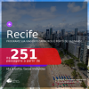 Programe sua viagem para a Praia dos Carneiros e Porto de Galinhas! Passagens para o <b>RECIFE</b>, com datas para viajar até AGOSTO 2021! A partir de R$ 251, ida e volta, c/ taxas!