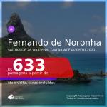 Passagens para <b>FERNANDO DE NORONHA</b>, com datas para viajar até AGOSTO 2021! A partir de R$ 633, ida e volta, c/ taxas!
