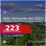 Programe sua viagem para Ouro Preto e Tiradentes! Passagens para <b>BELO HORIZONTE</b>, com datas para viajar ate JULHO 2021! A partir de R$ 223, ida e volta, c/ taxas!