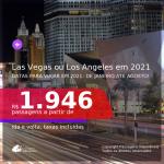 Passagens para <b>LAS VEGAS ou LOS ANGELES</b>, com datas para viajar em 2021: de Janeiro até Agosto! A partir de R$ 1.946, ida e volta, c/ taxas!