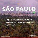 O que fazer em São Paulo: roteiro, hospedagem, restaurantes e transporte