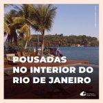 Pousadas no Rio de Janeiro: 15 opções para relaxar entre as praias e região serrana