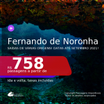 Passagens para <b>FERNANDO DE NORONHA</b>, com datas para viajar até SETEMBRO 2021! A partir de R$ 758, ida e volta, c/ taxas!