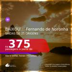 Passagens para <b>FERNANDO DE NORONHA</b>! A partir de R$ 375, ida e volta, c/ taxas!