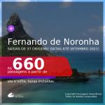 Passagens para <b>FERNANDO DE NORONHA</b>, com datas para viajar até SETEMBRO 2021! A partir de R$ 660, ida e volta, c/ taxas!