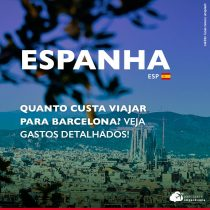 Quanto custa viajar para Barcelona: confira diferentes faixas de preços