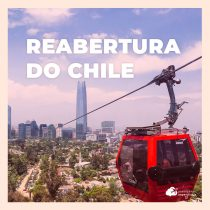 Reabertura das fronteiras do Chile para brasileiros: conheça os protocolos