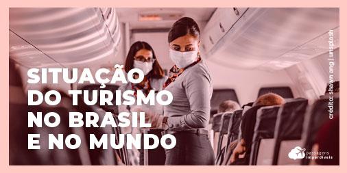 Situação atual do turismo no Brasil e no mundo