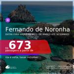 Passagens para <b>FERNANDO DE NORONHA</b>, com datas para viajar em 2021: de Março até Setembro! A partir de R$ 673, ida e volta, c/ taxas!