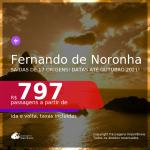 Passagens para <b>FERNANDO DE NORONHA</b>, com datas para viajar até OUTUBRO 2021! A partir de R$ 797, ida e volta, c/ taxas!