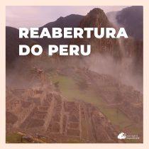 Reabertura do Peru para turistas brasileiros: conheça os protocolos