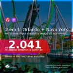 Passagens 2 em 1 – <b>ORLANDO + NOVA YORK</b>, com datas para viajar a partir de Março até Novembro/21! A partir de R$ 2.041, todos os trechos, c/ taxas!
