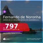Passagens para <b>FERNANDO DE NORONHA</b>, com datas para viajar até DEZEMBRO/21! A partir de R$ 797, ida e volta, c/ taxas!