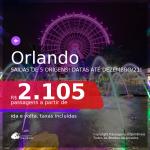 Passagens para <b>ORLANDO</b>, com datas para viajar a partir de Março até Dezembro/21! A partir de R$ 2.105, ida e volta, c/ taxas!