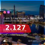 Passagens 2 em 1 – <b>LAS VEGAS + NOVA YORK</b>, com datas para viajar a partir de Maço até Novembro/21! A partir de R$ 2.127, todos os trechos, c/ taxas!