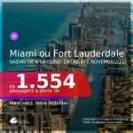 Passagens para <b>MIAMI ou FORT LAUDERDALE</b>, com datas para viajar até NOVEMBRO/21! A partir de R$ 1.554, ida e volta, c/ taxas!