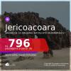 Passagens para <b>JERICOACOARA</b>, com datas para viajar DEZEMBRO/21! A partir de R$ 796, ida e volta, c/ taxas!