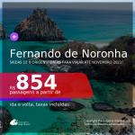 Passagens para <b>FERNANDO DE NORONHA</b>, com datas para viajar até NOVEMBRO 2021! A partir de R$ 854, ida e volta, c/ taxas!