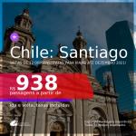 Passagens para o <b>CHILE: Santiago</b>, com datas para viajar até DEZEMBRO 2021! A partir de R$ 938, ida e volta, c/ taxas!