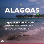 O que fazer em Alagoas: dicas para organizar seu roteiro pelas praias do estado