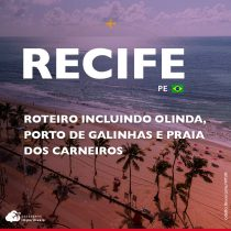 O que fazer em Recife: roteiro por Olinda, Porto de Galinhas e Praia dos Carneiros