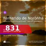 Passagens para <b>FERNANDO DE NORONHA</b>, com datas até DEZEMBRO/21! A partir de R$ 831, ida e volta, c/ taxas!