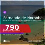 Passagens para <b>FERNANDO DE NORONHA</b>, com datas para viajar até DEZEMBRO 2021! A partir de R$ 790, ida e volta, c/ taxas!
