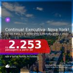 Continua!!! Promoção de Passagens em <b>CLASSE EXECUTIVA</b> para <b>NOVA YORK</b>! A partir de R$ 2.253, com datas para o 2° Semestre a partir de R$ 2.705, ida e volta, c/ taxas!