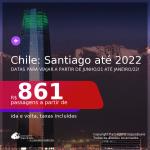 Passagens para o <b>CHILE: Santiago</b>, com datas para viajar a partir de Junho/21 até Janeiro/22! A partir de R$ 861, ida e volta, c/ taxas!