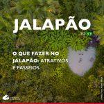 O que fazer no Jalapão: guia completo para sua viagem