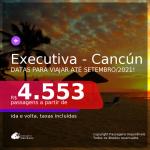 Passagens em <b>CLASSE EXECUTIVA</b> para <b>CANCÚN</b>, com datas para viajar até Setembro/21! A partir de R$ 4.553, ida e volta, c/ taxas!