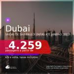 Datas para viajar até JANEIRO 2022! Passagens para <b>DUBAI</b> a partir de R$ 4.259, ida e volta, c/ taxas!