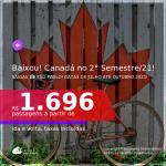 BAIXOU!!! DATAS PARA O 2° SEMESTRE DE 2021!!! Passagens para o <b>CANADÁ: Toronto</b> a partir de R$ 1.696, ida e volta, c/ taxas!