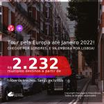 Tour pela <b>EUROPA</b>! Chegue por <b>Londres</b>, e vá embora por <b>Lisboa</b>, com datas para viajar até JANEIRO 2022! A partir de R$ 2.232, todos os trechos, c/ taxas!