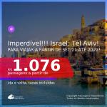 Imperdível! Passagens para ISRAEL, para viajar a partir de Set/21 até 2022! A partir de R$ 1.076, ida e volta, c/ taxas! Opções com bagagem incluída!