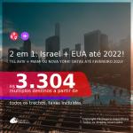 Passagens 2 em 1 – <b>ISRAEL: Tel Aviv + MIAMI ou NOVA YORK</b>, com datas para viajar a partir de Setembro/21 até 2022! A partir de R$ 3.304, todos os trechos, c/ taxas!